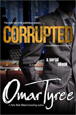 Corrupted: A Serial Ebook
