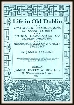 Life in Old Dublin