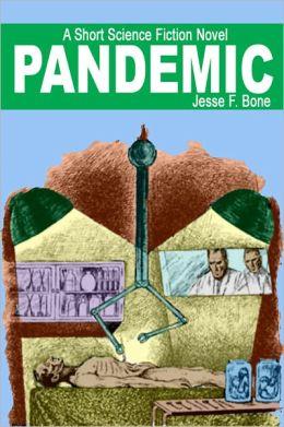 Pandemic: A Short Science Fiction Novel