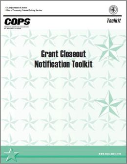 Grant Closeout Notification Toolkit