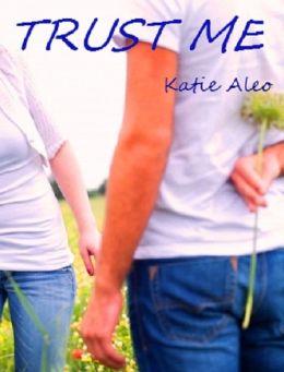 Trust Me (A Teen Romance)