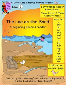 The Log on the Sand - a level 1 phonics reader