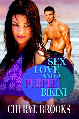 Sex, Love, and a Purple Bikini