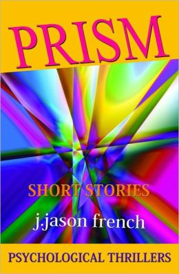 Prism: Psychological Thrillers