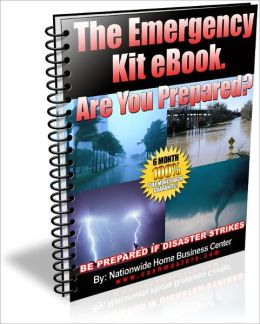 The Emergency Kit eBook. Are You Prepared?
