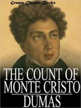 The Count of Monte Cristo ( Classics Series) by Alexandre Dumas