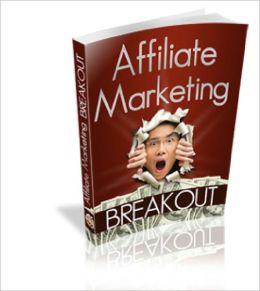 Affiliate Marketing Breakout