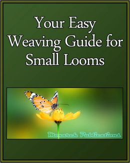 Your Easy Weaving Guide for Small Looms