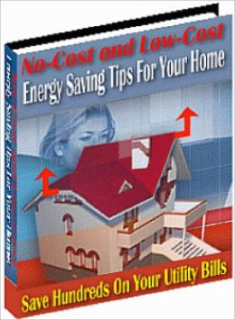 No-Cost & Low-Cost Energy Saving Tips For Your Home