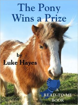 The Pony Wins a Prize, A Read-to-Me Book