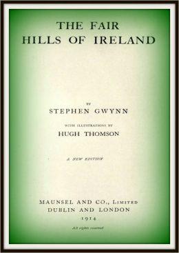 The Fair Hills of Ireland