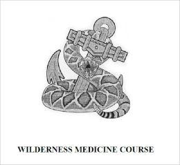 WILDERNESS MEDICINE COURSE