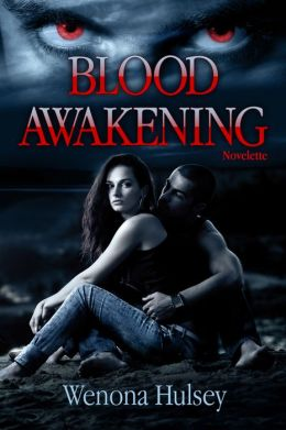 Blood Awakening (Prelude to the Blood Burden Series)