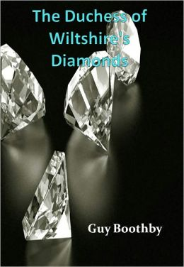 The Duchess of Wiltshire's Diamonds w/ Direct link technology (A Detective Classic)