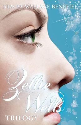 Zellie Wells Trilogy (Glimpse, Glimmer, Glow)