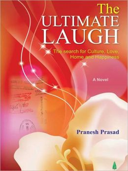 The Ultimate Laugh (The Search For Culture, Love - Home And Happiness)