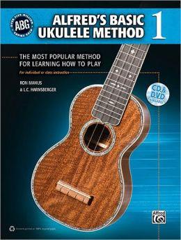 Alfred's Basic Ukulele Method - The Most Popular Method for Learning How to Play - Ukulele