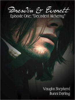 Dresdin & Everett - Episode One: