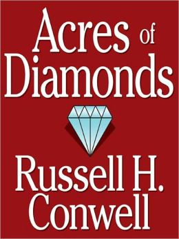 Acres of Diamonds - (Formatted & Optimized for Nook)