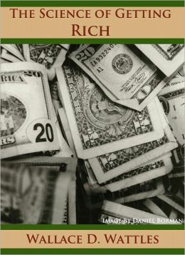 The Science of Getting Rich - (Formatted & Optimized for Nook)