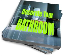 Bathroom Decorating: Transform Your Bathroom On A Budget
