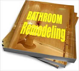 Bathroom Remodeling:The Most Cost-Effective and Easy Bathroom Remodeling Fixes