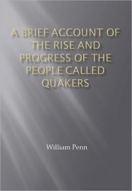 A Brief Account of the Rise and Progress of the People Called Quakers w/ Nook Direct Link Technology (Religious Book)