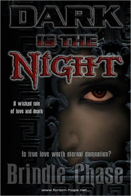 Dark is the Night: Dark Justice Book One