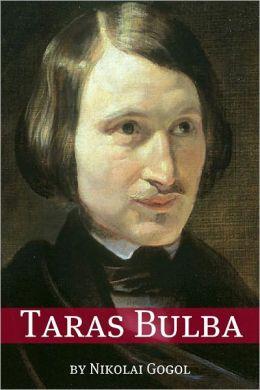 Taras Bulba (Annotated with Biography)