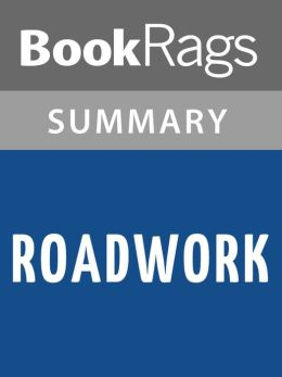 Roadwork by Stephen King l Summary & Study Guide