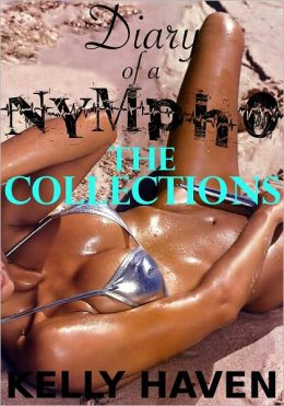 Diary of a Nympho: The Collections