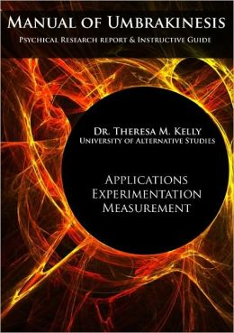 Manual of Umbrakinesis: Applications, Experimentation, and Measurement