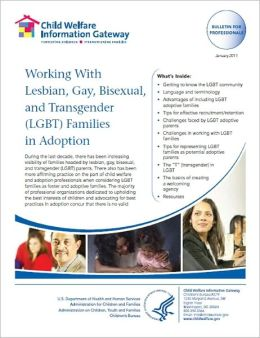 Working With Lesbian, Gay, Bisexual, and Transgender (LGBT) Families in Adoption