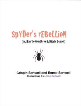 Spyder's Rebellion