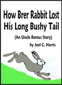 How Brer Rabbit Lost His Long Bushy Tail