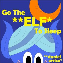 Go the Elf to Sleep
