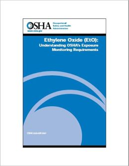 Ethylene Oxide (EtO): Understanding OSHA's Exposure Monitoring Requirements