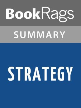 Strategy by B. H. Liddell Hart l Summary & Study Guide