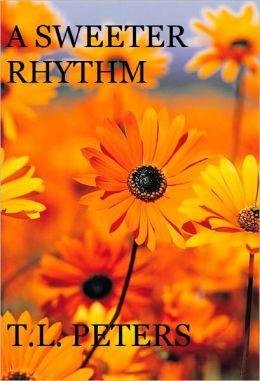 A Sweeter Rhythm