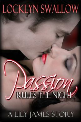 Passion Rules the Night (Vampire Dance #6) (Menage / Paranormal Erotic Romance / Erotica)