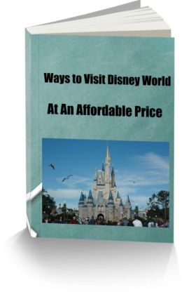 Ways to Visit Disney World At An Affordable Price