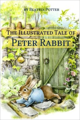The Illustrated Tale of Peter Rabbit