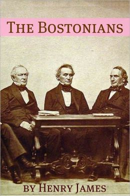 The Bostonians (Annotated - Includes Essay and Biography)