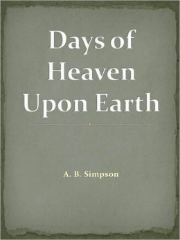 Days of Heaven Upon Earth w/ DirectLink Technology ( Religious Book)