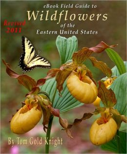 Widflowers of the Eastern United States eBook Field Guide / Revised 2011