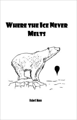 Where the Ice Never Melts