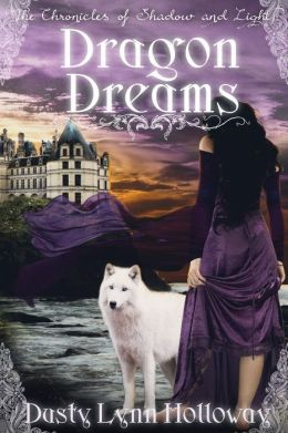 Dragon Dreams (The Chronicles of Shadow and Light)