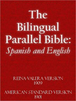 The Bilingual Parallel Bible: English and Spanish