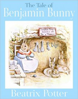 The Tale of Benjamin Bunny (A Classic Children's Picture Book)
