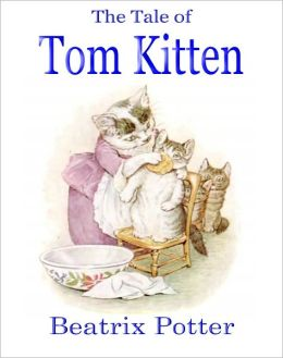 The Tale of Tom Kitten (A Classic Children's Picture Book)